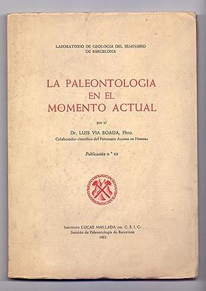 LA PALEONTOLOGIA EN EL MOMENTO ACTUAL: Doctor Luis Via