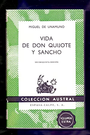 VIDA DE DON QUIJOTE Y SANCHO: Miguel de Unamuno