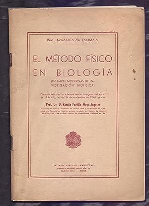 EL METODO FISICO EN BIOLOGIA (ESTAMPAS MODERNAS: Profesor Doctor Ramon
