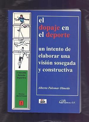 EL DOPAJE EN EL DEPORTE - UN: Alberto Palomar Olmeda