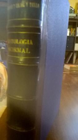 Elementos De Histología Normal y De Técnica: Ramón y Cajal