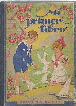 MI PRIMER LIBRO (PRIMERA PARTE): ALABART BALLESTEROS, Luis