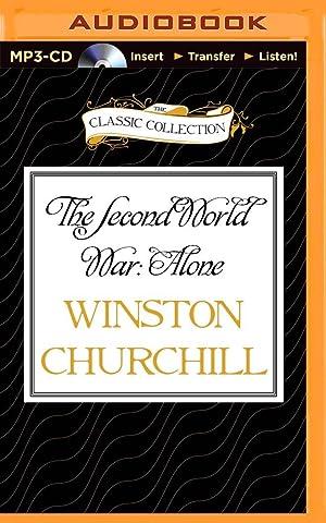 Second World War: Alone, The (Compact Disc): Winston Churchill
