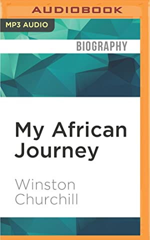 My African Journey (Compact Disc): Winston Churchill