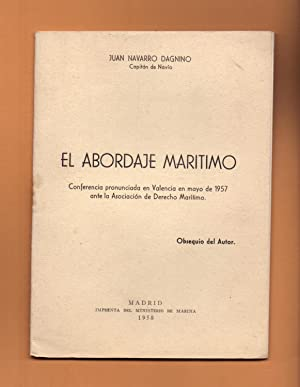 EL ABORDAJE MARITIMO: Juan Navarro Dagnino