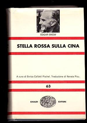 STELLA ROSSA SULLA CINA: Edgar Snow (A