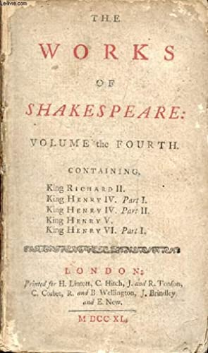 THE WORKS OF SHAKESPEARE, VOLUME THE FOURTH: SHAKESPEARE William