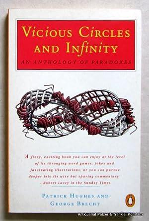 Vicious Circles and Infinity. An Anthology of: Hughes, Patrick &