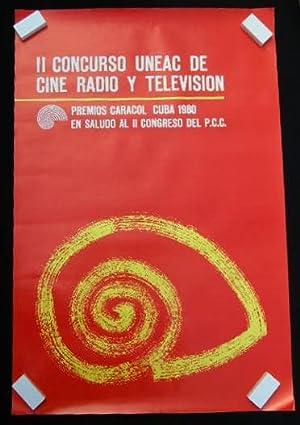 Il Concurso UNEAC De Cine Radio Y Television Premios Caracol Cuba 1980 En Saludo Al II Congreso Del...