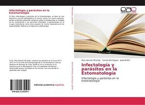 Infectología y parásitos en la Estomatología : Infectología y parásitos en la Estomatología: Otto ...