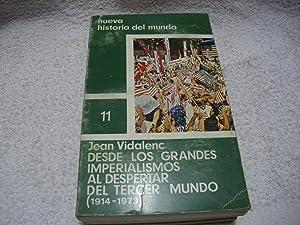 Desde los grandes imperialismos al despertar del: Jean Vidalenc