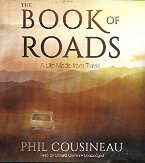 The Book of Roads: Travel Stories from Michigan to Marrakech: Cousineau, Phil, Corren, Donald