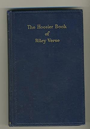 THE HOOSIER BOOK OF RILEY VERSE: Riley, James Whitcomb
