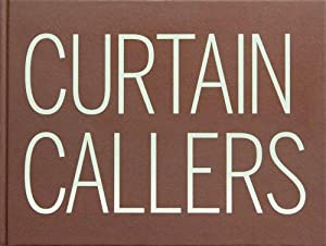 Ann-Sofi Siden, Jonathan Bepler: Curtain Callers: Ann-Sofi u. a.,