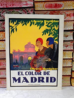 EL COLOR DE MADRID: Carulla, Jordi /