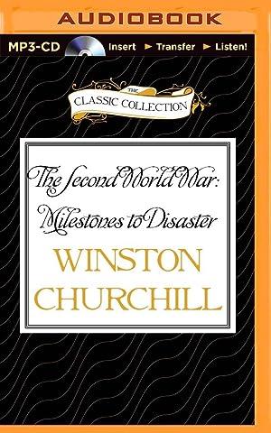 Second World War: Milestones To Disaster, The: Winston Churchill