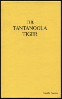 The Tantanoola tiger.: Bonney, Neville