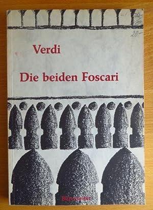 Die beiden Foscari [I due Foscari] : Verdi, Giuseppe, Francesco