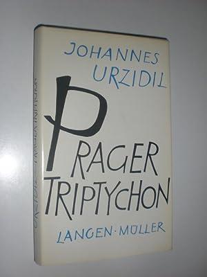 Prager Triptychon.: URZIDIL, Johannes: