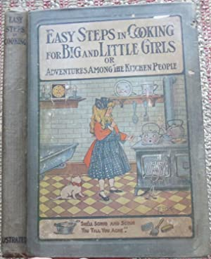 EASY STEPS IN COOKING or Mary Frances Among the Kitchen People.