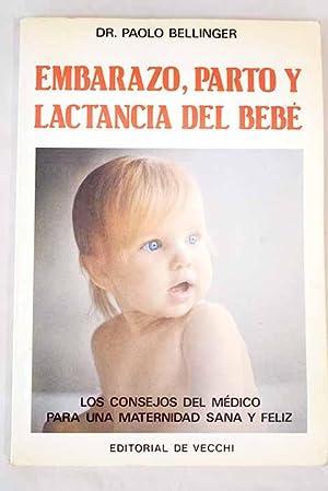 Embarazo, parto y lactancia del bebé: Bellinger, Paolo