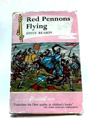 Red Pennons Flying: Joyce Reason
