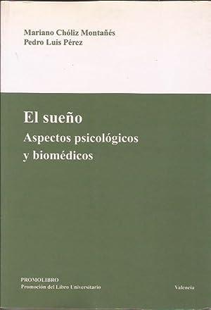 El sueño, aspectos psicológicos y biomédicos: Chóliz, Mariano y