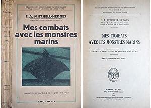 Mes combats avec les monstres marins. [Battles: MITCHELL-HEDGES, Frederick Albert