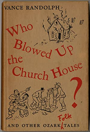 Who Blowed Up the Church House? And: RANDOLPH, Vance