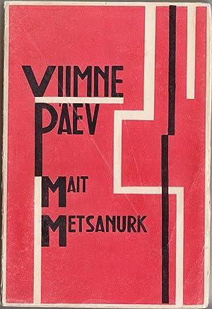 Viimne päev : Novellid (The Last Day: Mait Metsanurk /