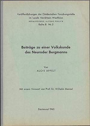 Beiträge zu einer Volkskunde des Neuroder Bergmanns. Mit einem Vorwort von Wilhelm Menzel. [...