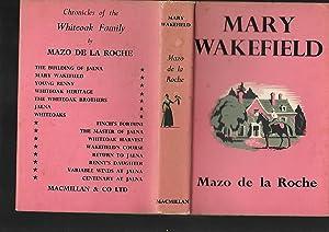 Mary Wakefield --- Second Whiteoak Volume: Mazo De La Roche