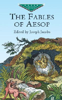 The Fables of Aesop (Paperback or Softback): Jacobs, Joseph