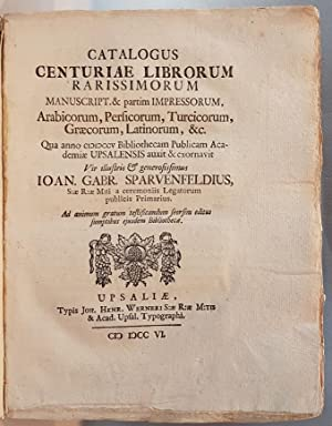 Catalogus Centuriae Librorum Rarissimorum, Manuscript & partim Impressorum, Arabicum, ...