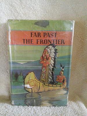 Far Past the Frontier: James A. Braden
