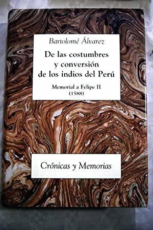 De las costumbres y conversión de los: Álvarez, Bartolome