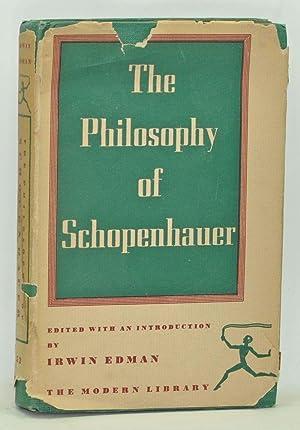 The Philosophy of Schopenhauer: Schopenhauer, Arthur; Edman,