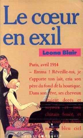 Le coeur en exil: Blair Leona