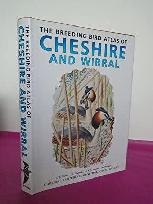 THE BREEDING BIRD ATLAS OF CHESHIRE AND: Guest, J. P.