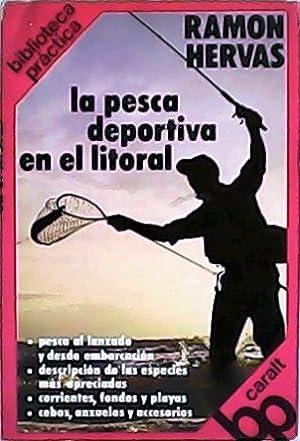 La pesca deportiva en el Litorial.: HERVAS, Ramón.-