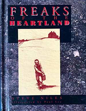 FREAKS of the HEARTLAND Book One (Hardcover Signed, Limited Edition)