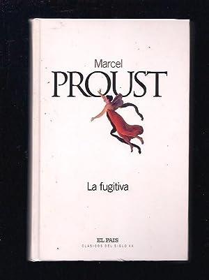 FUGITIVA - LA (LA PRISIONERA): PROUST, MARCEL