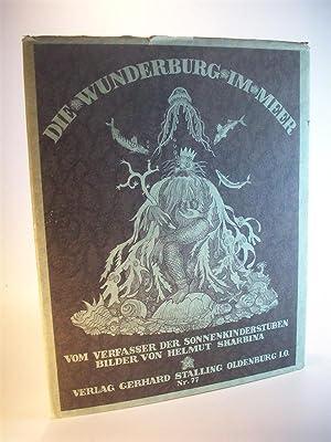 Die Wunderburg im Meer. Vom Verfasser der: Dingler, Max und