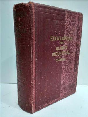 ENCICLOPEDIA DE QUIMICA INDUSTRIAL TOMO VI R: SIR EDWARD THORPE