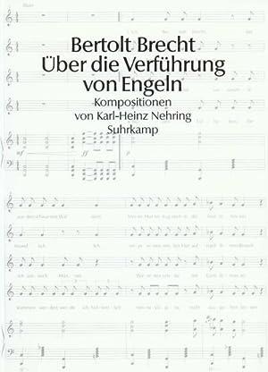 Über die Verführung von Engeln : Noten: Bertolt Brecht