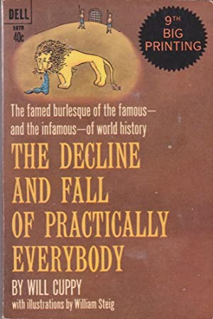 Decline and Fall of Practically Everybody