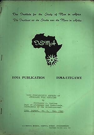 Some Folkloristic Aspects of Afrikaans Folk Medicine: A. Coetzee