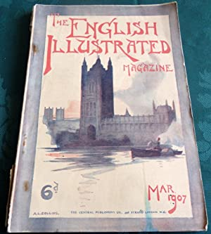 The English Illustrated Magazine March 1907 (single issue) in original illustrated covers.: Various.