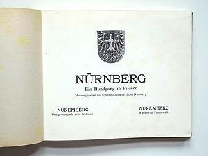 Nürnberg. Ein Rundgang in Bildern. Herausgegeben mit Unterstützung der Stadt Nürnberg.: Müller, ...