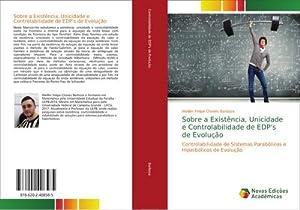 Sobre a Existência, Unicidade e Controlabilidade de EDP's de Evolução: Weiller Felipe Chaves ...